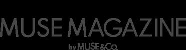 MUSE MAGAZINE [ミューズマガジン]